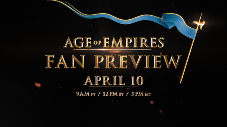 'ANNOUNCING the AGE OF EMPIRES: FAN PREVIEW Event, beginning April 10!' thumbnail